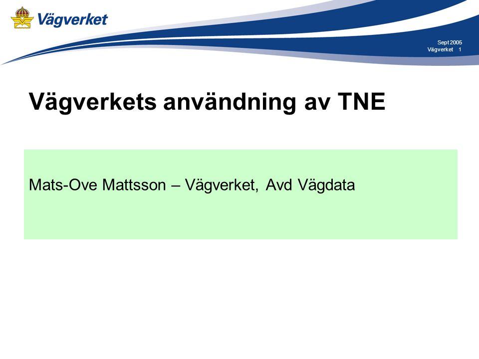 Vägverkets användning av TNE