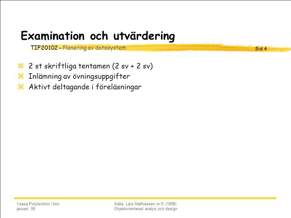 Examination och utvärdering