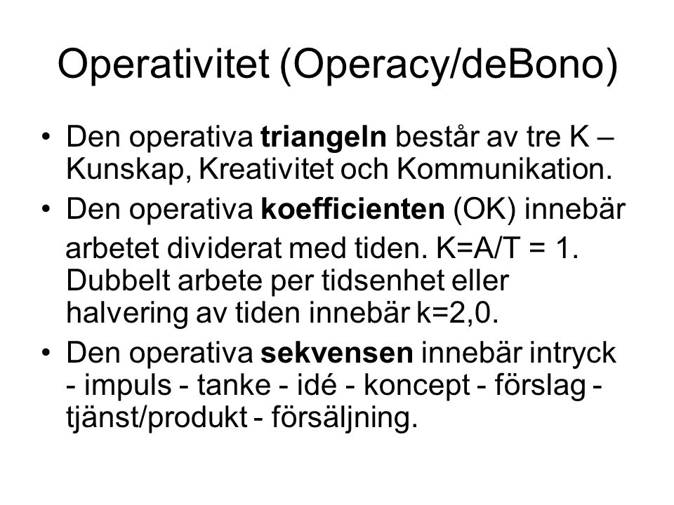 Operativitet (Operacy/deBono)