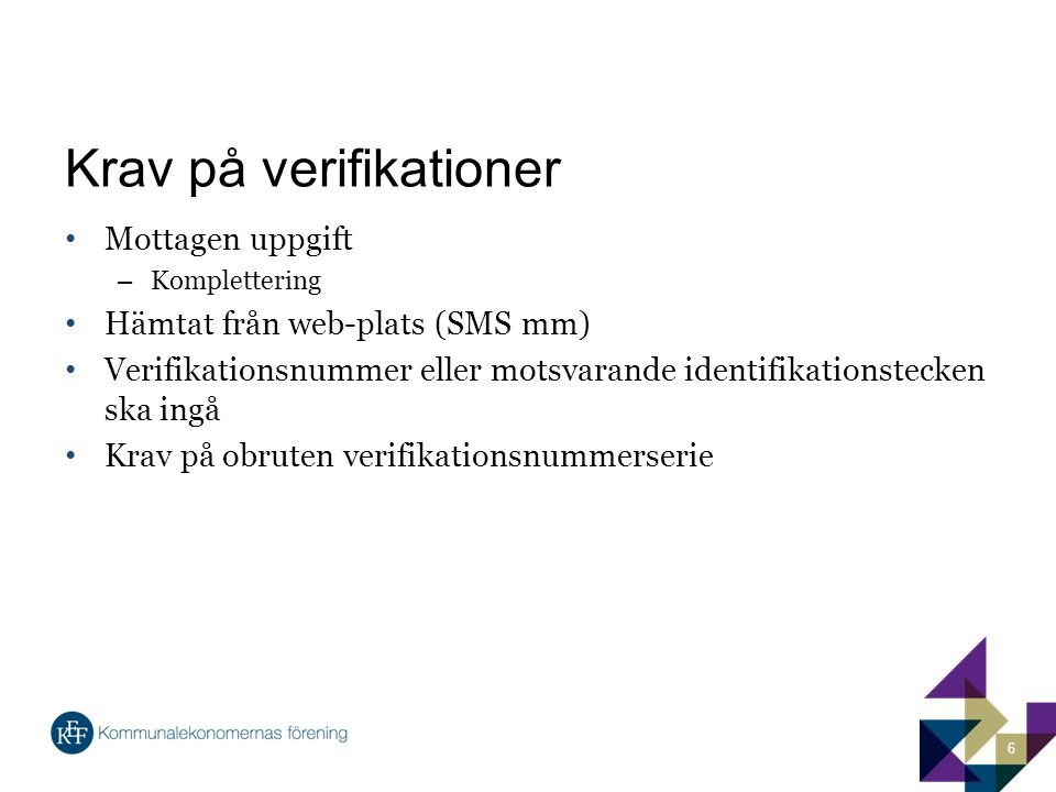 Krav på verifikationer