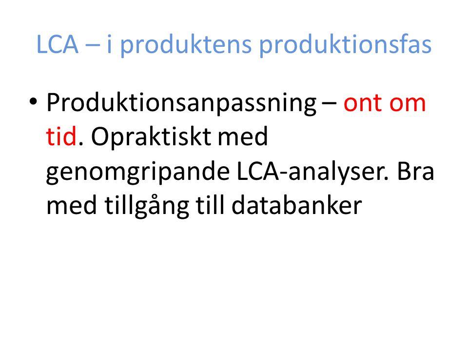 LCA – i produktens produktionsfas
