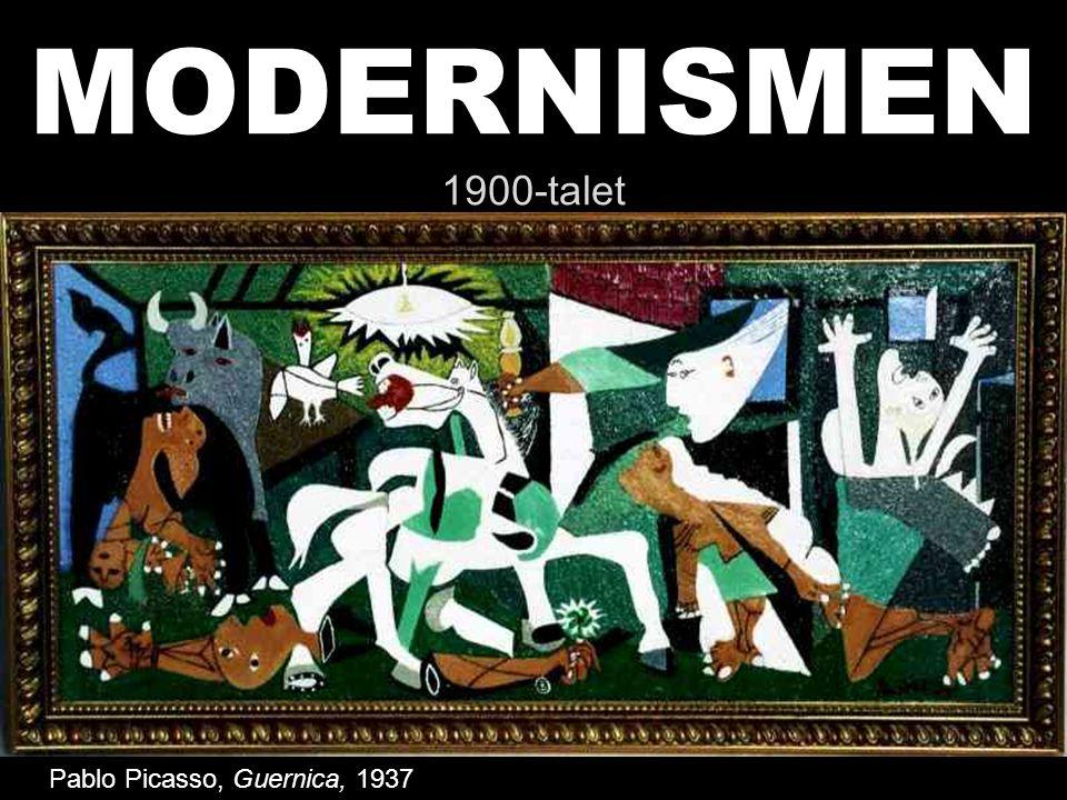MODERNISMEN 1900-talet Pablo Picasso, Guernica, 1937