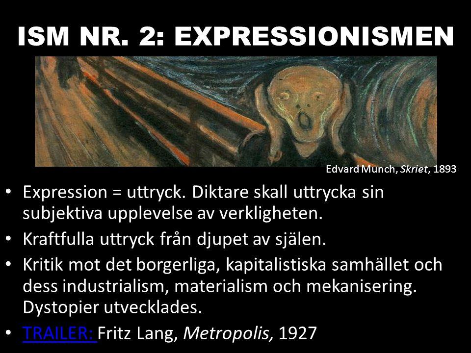 ISM NR. 2: EXPRESSIONISMEN