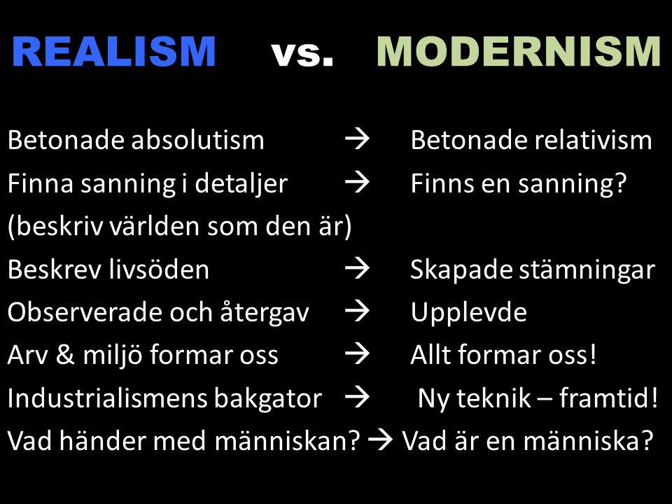 REALISM vs. MODERNISM