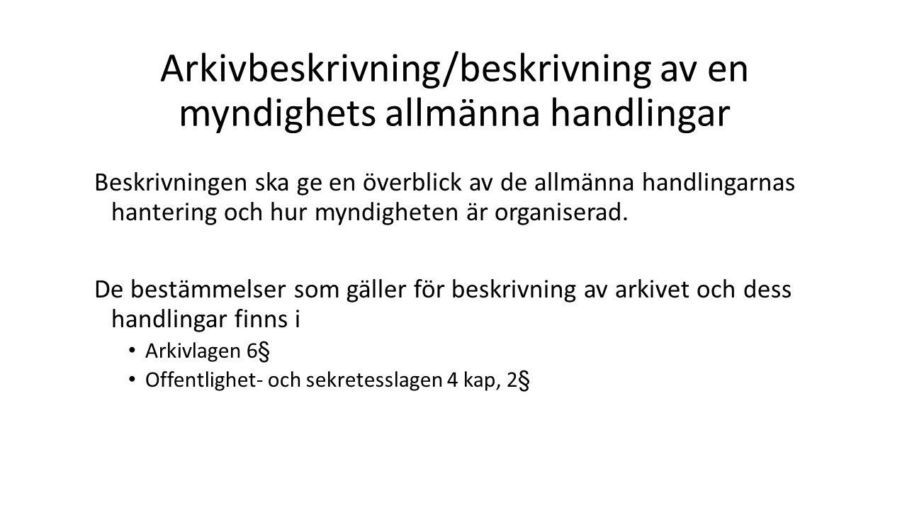 Arkivbeskrivning/beskrivning av en myndighets allmänna handlingar