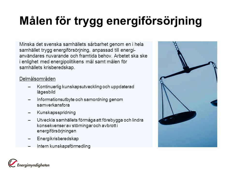 Målen för trygg energiförsörjning