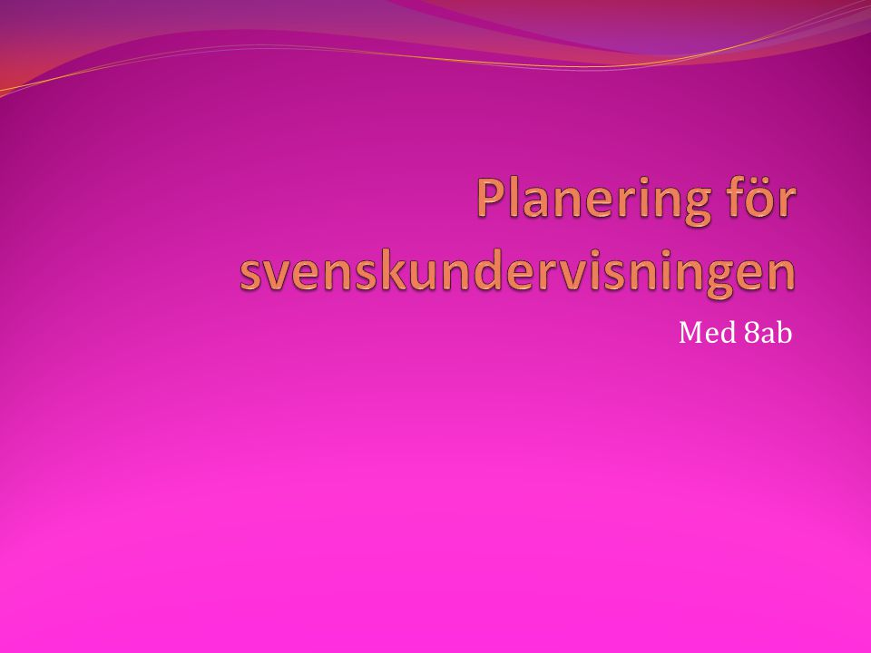 Planering för svenskundervisningen