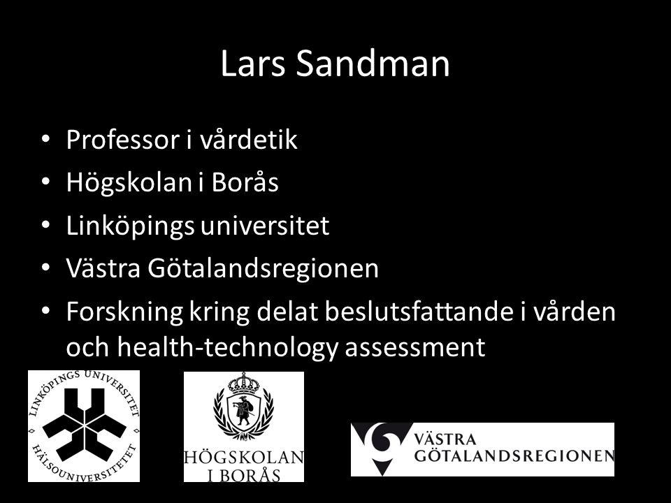 Lars Sandman Professor i vårdetik Högskolan i Borås