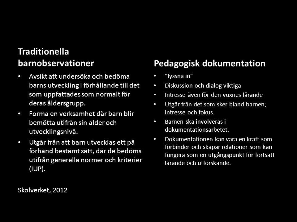 Traditionella barnobservationer Pedagogisk dokumentation