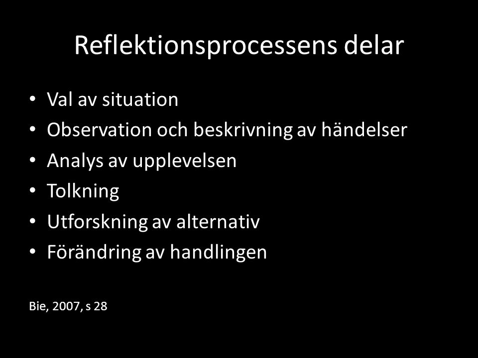 Reflektionsprocessens delar