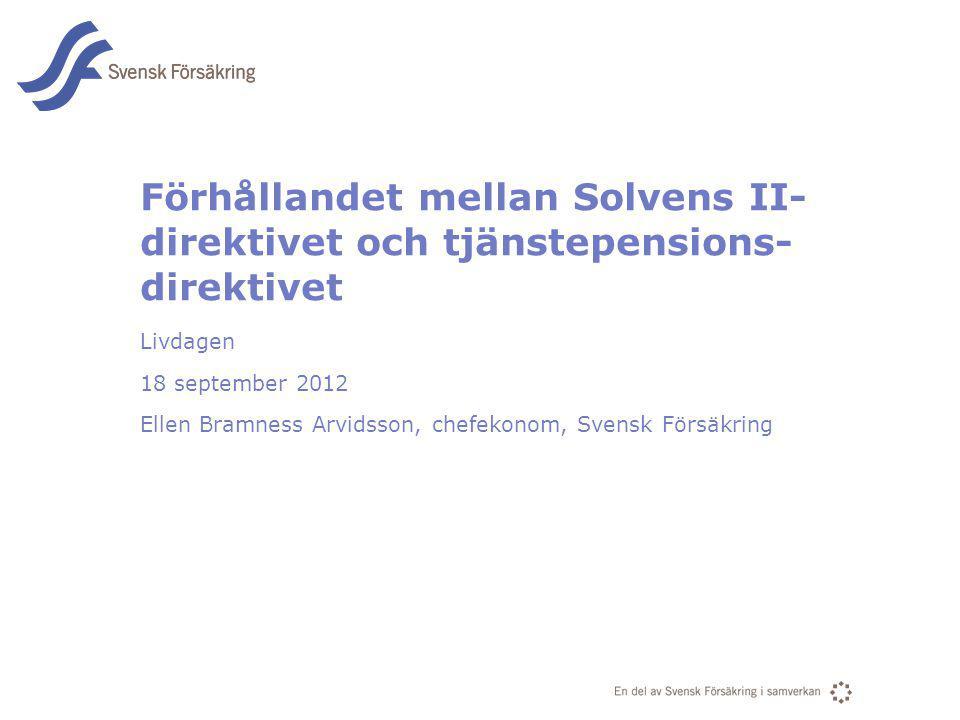 Förhållandet mellan Solvens II-direktivet och tjänstepensions-direktivet