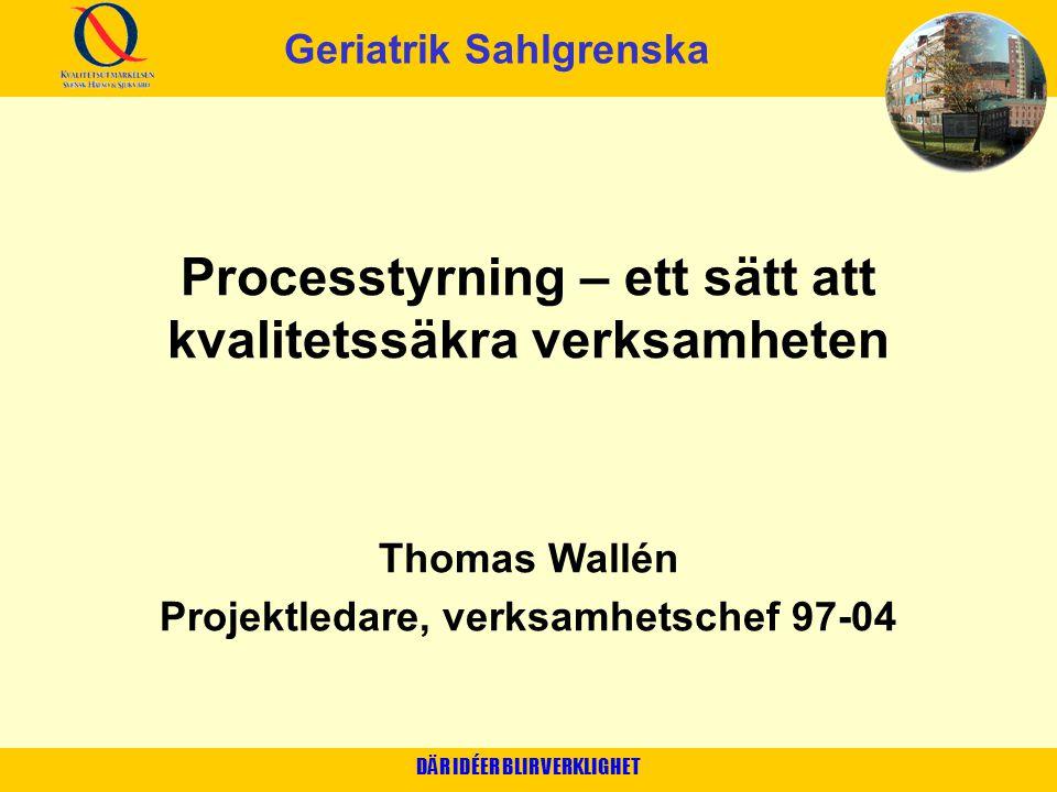 Processtyrning – ett sätt att kvalitetssäkra verksamheten