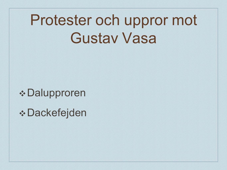 Protester och uppror mot Gustav Vasa