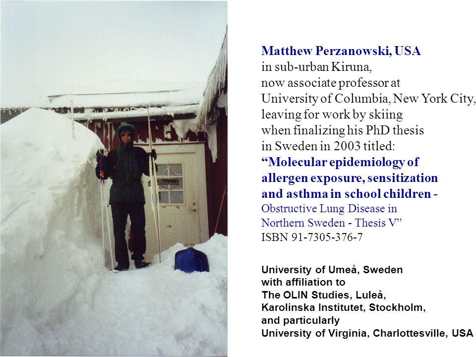 Matthew Perzanowski, USA in sub-urban Kiruna,