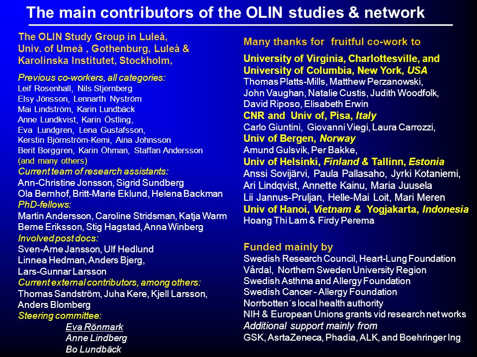 The main contributors of the OLIN studies & network