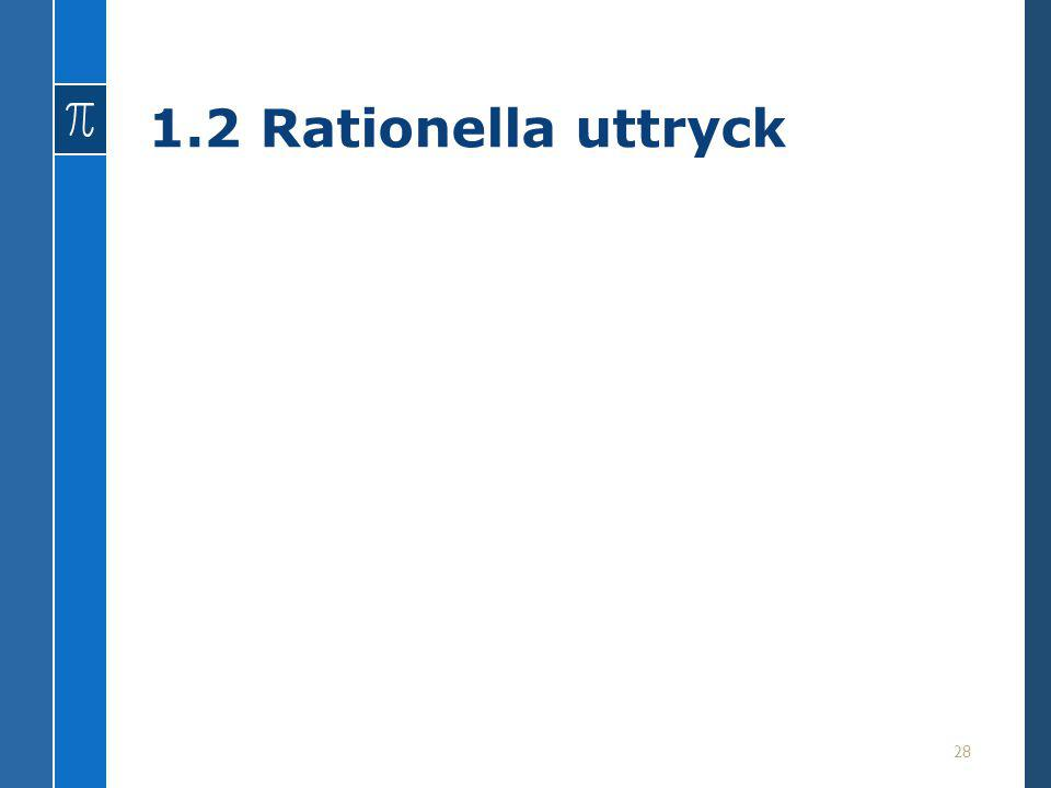 1.2 Rationella uttryck