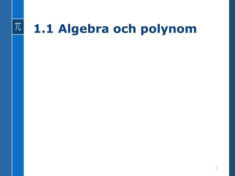 1.1 Algebra och polynom