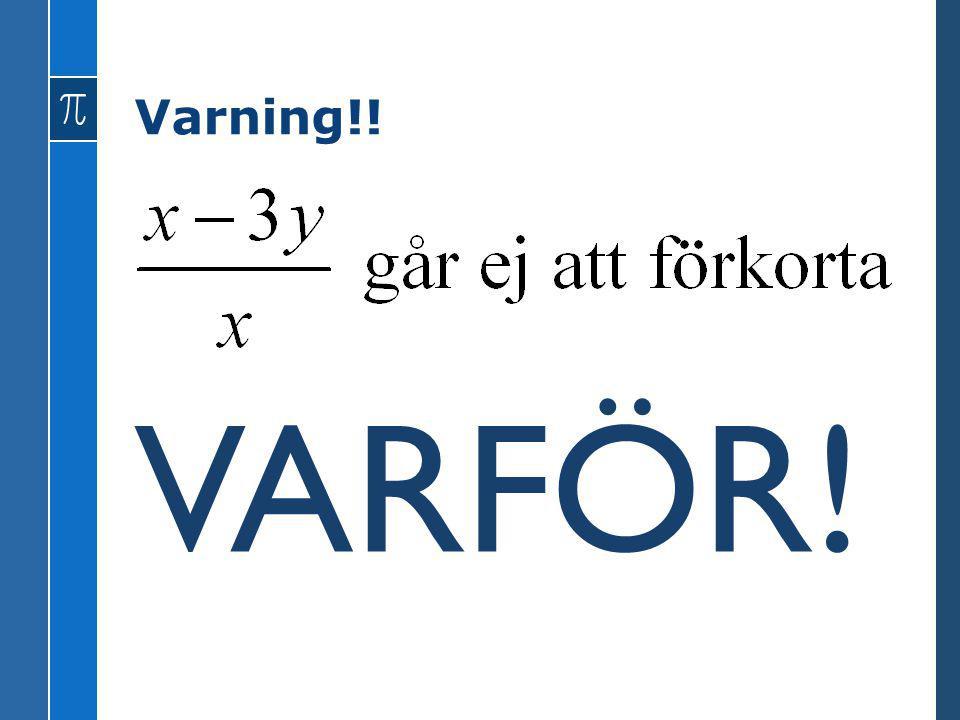 Varning!! VARFÖR!