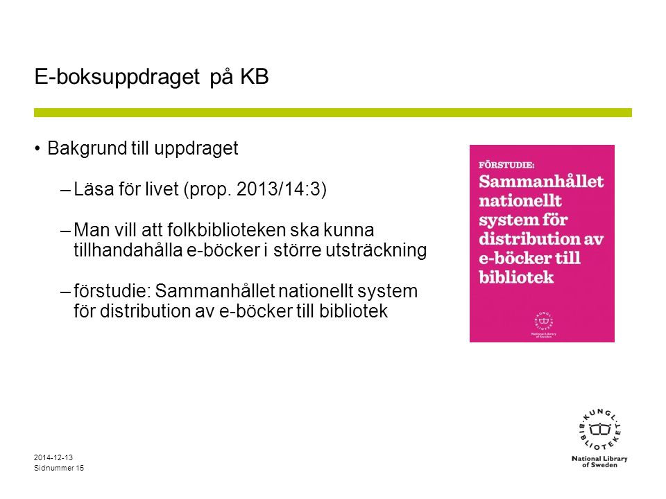 E-boksuppdraget på KB Bakgrund till uppdraget