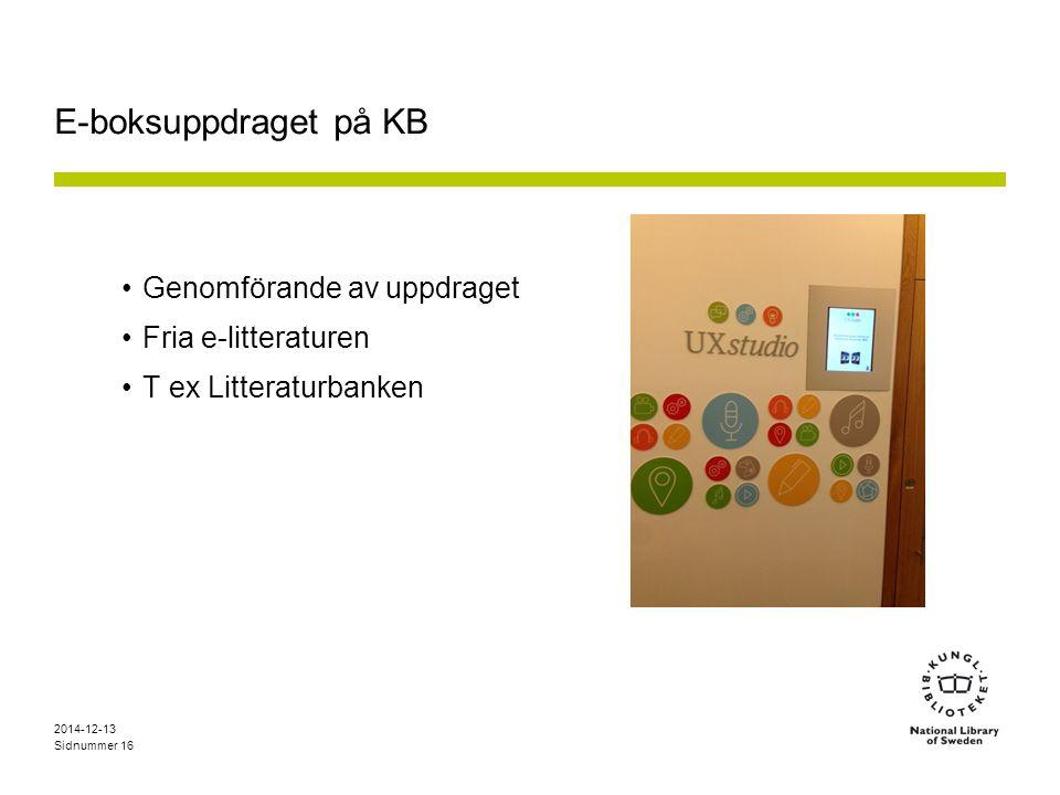 E-boksuppdraget på KB Genomförande av uppdraget Fria e-litteraturen