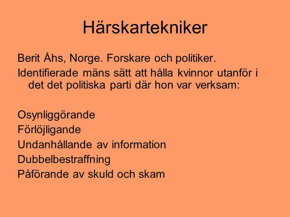 Härskartekniker Berit Åhs, Norge. Forskare och politiker.
