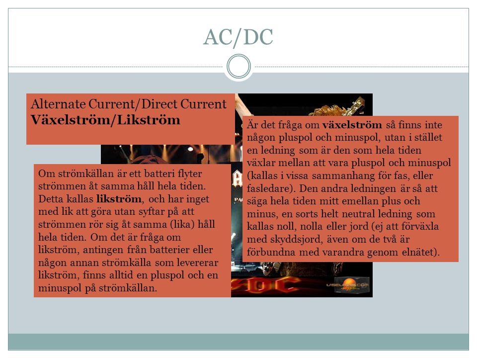 AC/DC Alternate Current/Direct Current Växelström/Likström