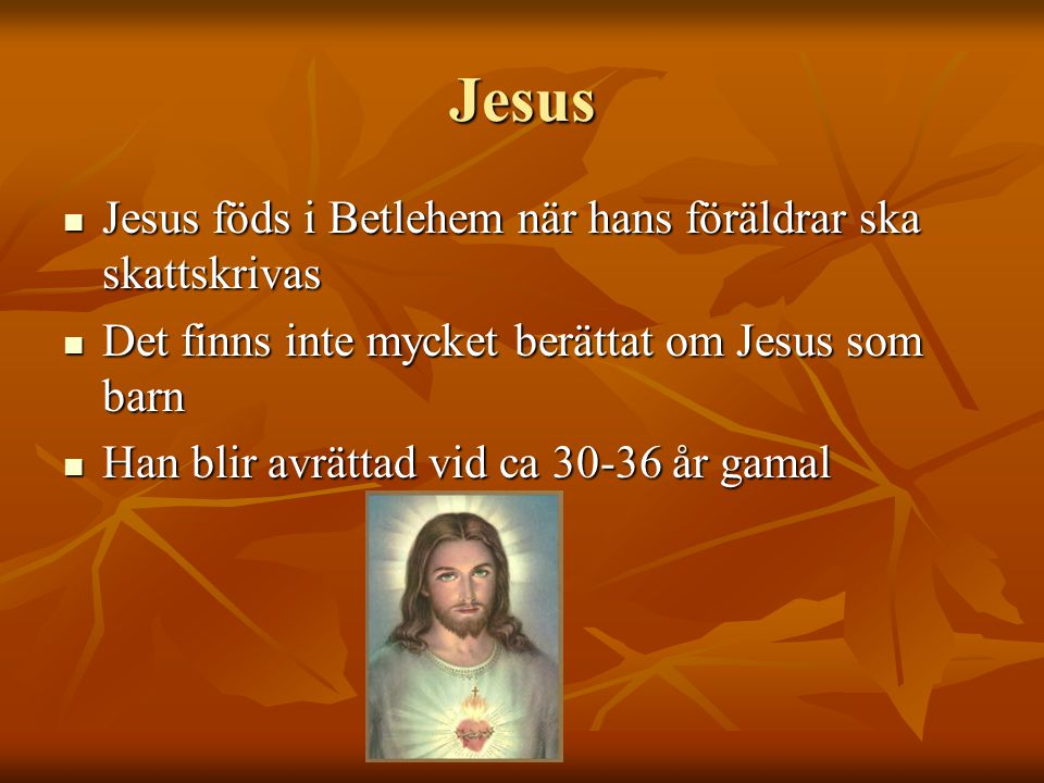 Jesus Jesus föds i Betlehem när hans föräldrar ska skattskrivas