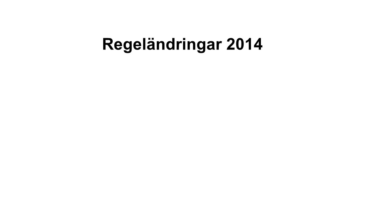 Regeländringar 2014
