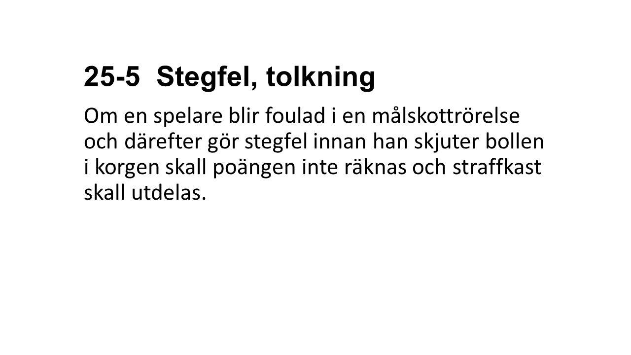 25-5 Stegfel, tolkning