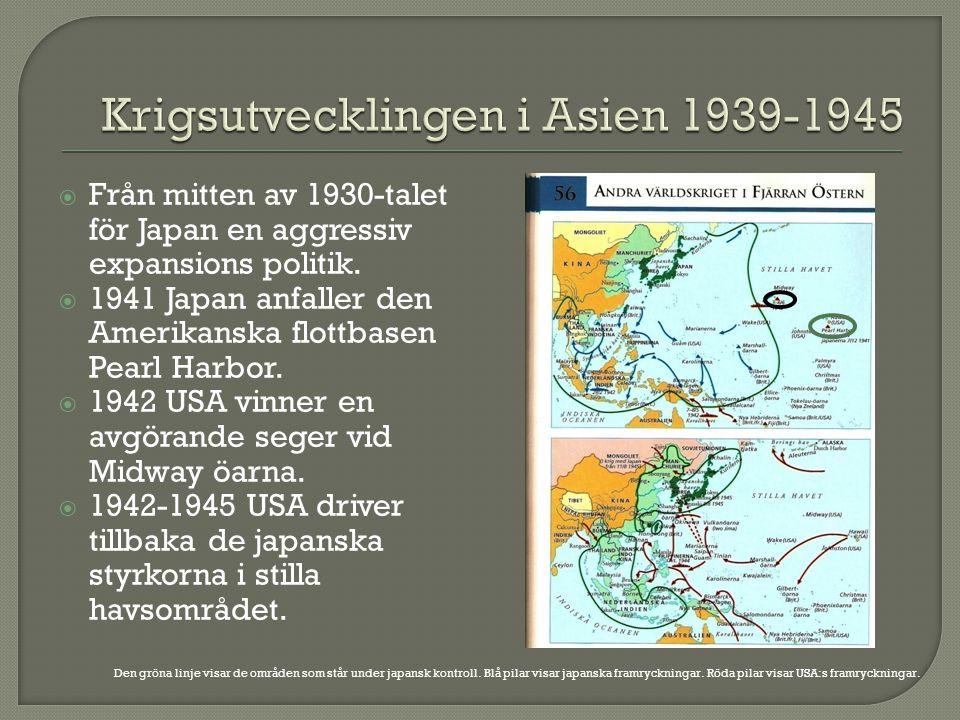 Krigsutvecklingen i Asien 1939-1945