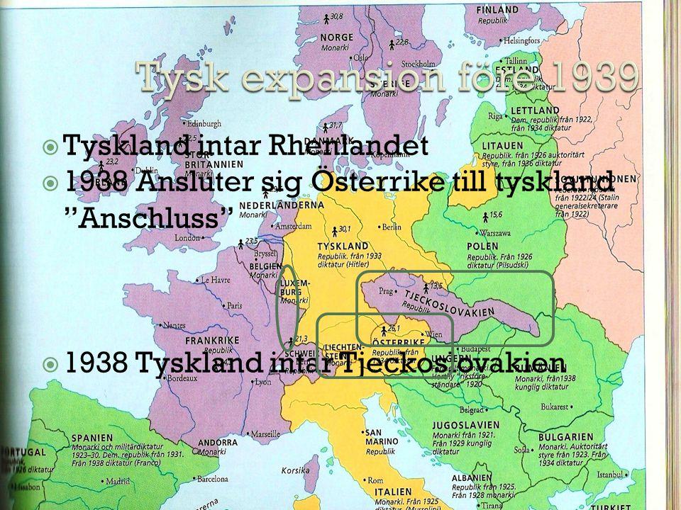 Tysk expansion före 1939 Tyskland intar Rhenlandet