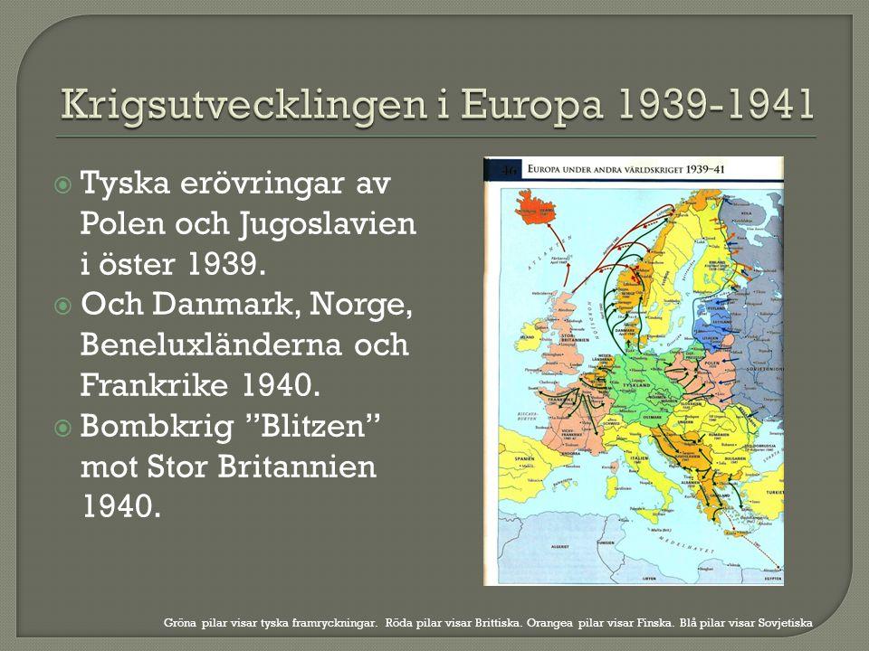 Krigsutvecklingen i Europa 1939-1941