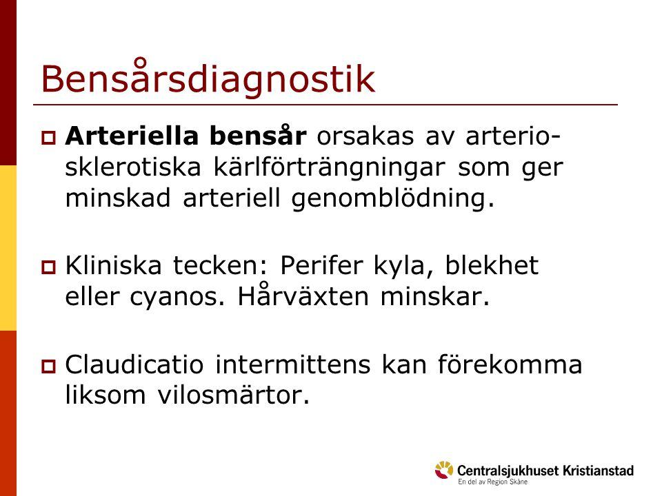 Bensårsdiagnostik Arteriella bensår orsakas av arterio-sklerotiska kärlförträngningar som ger minskad arteriell genomblödning.