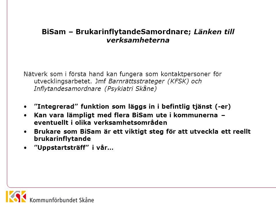 BiSam – BrukarinflytandeSamordnare; Länken till verksamheterna