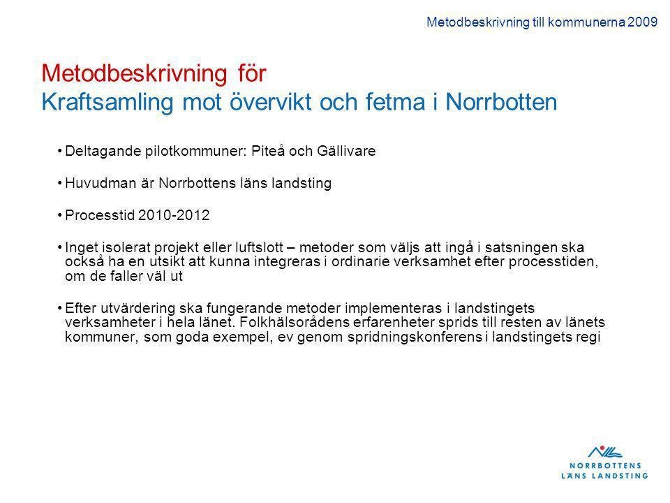 Metodbeskrivning för Kraftsamling mot övervikt och fetma i Norrbotten