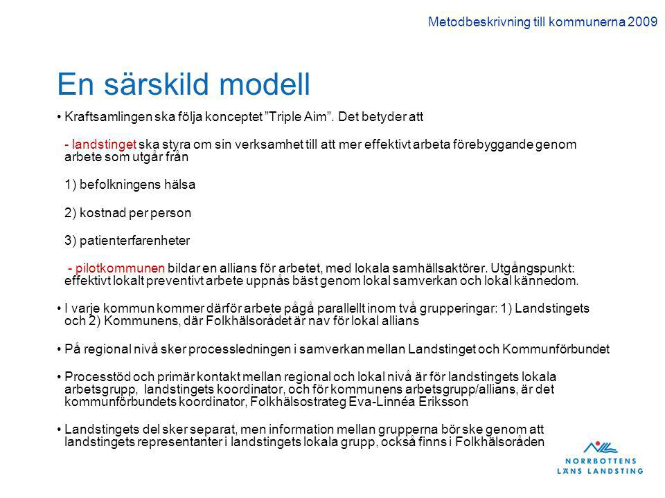 En särskild modell Metodbeskrivning till kommunerna 2009