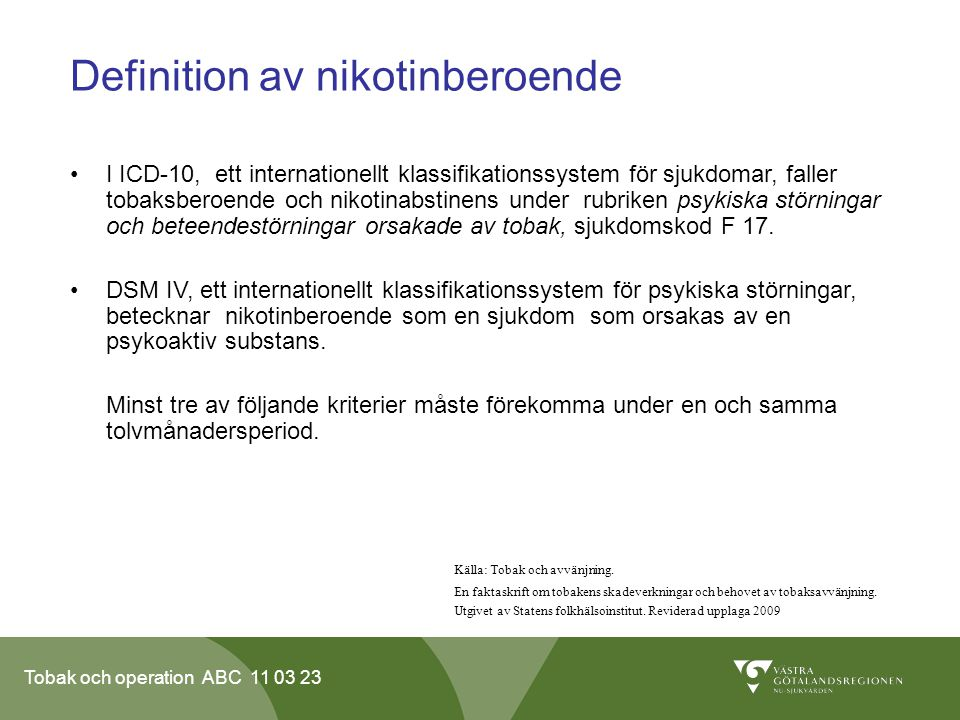 Definition av nikotinberoende