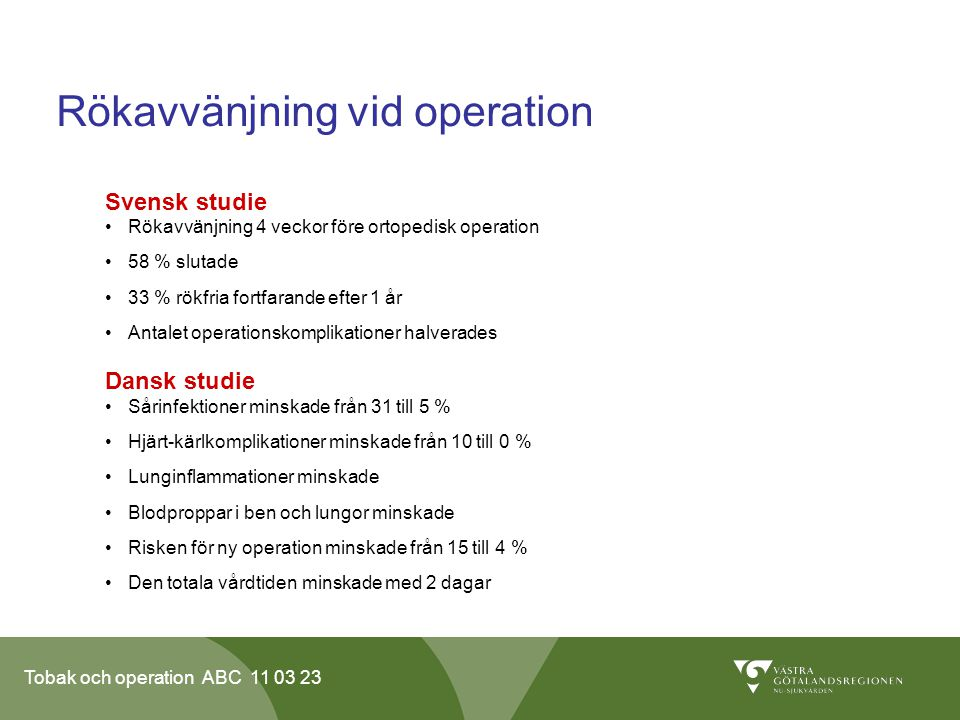 Rökavvänjning vid operation