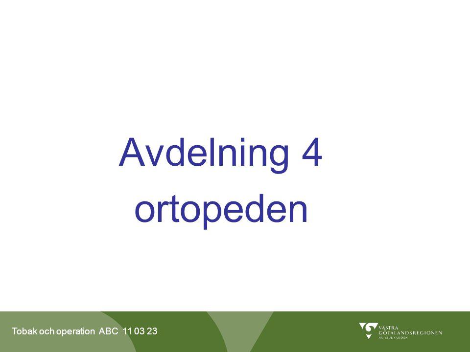 Avdelning 4 ortopeden