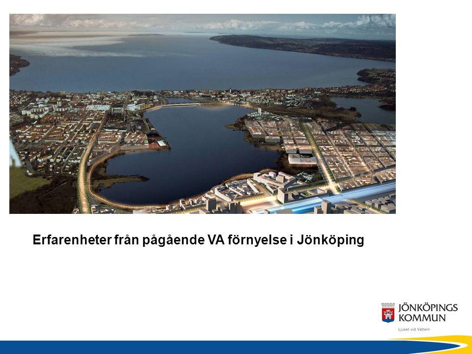Erfarenheter från pågående VA förnyelse i Jönköping