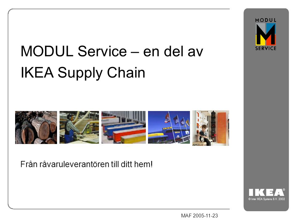 MODUL Service – en del av IKEA Supply Chain