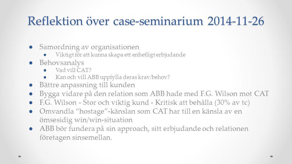 Reflektion över case-seminarium 2014-11-26