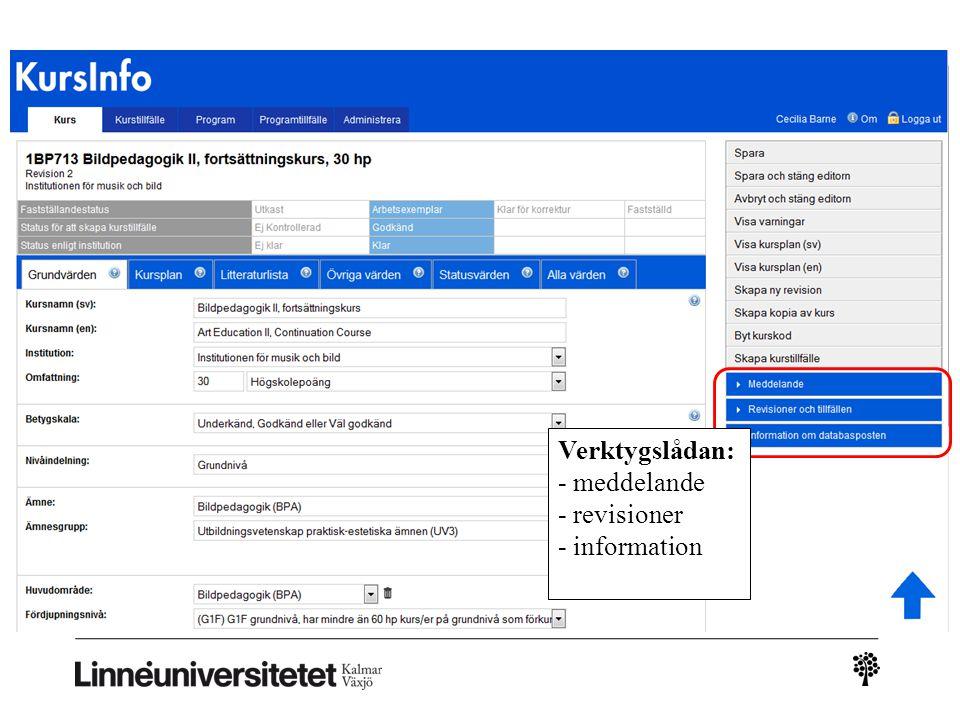 Kursinfo – ny leverans Verktygslådan: - meddelande - revisioner - information