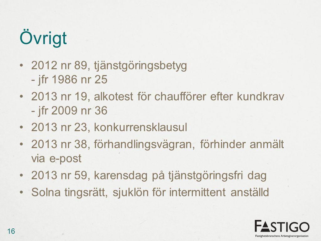 Övrigt 2012 nr 89, tjänstgöringsbetyg - jfr 1986 nr 25