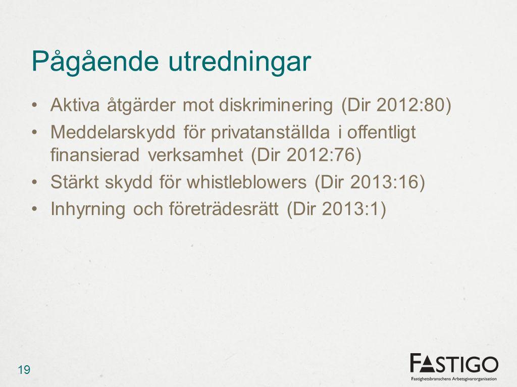 Pågående utredningar Aktiva åtgärder mot diskriminering (Dir 2012:80)