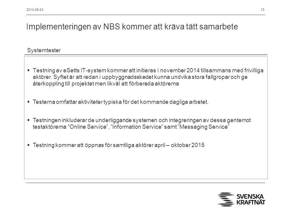 Implementeringen av NBS kommer att kräva tätt samarbete