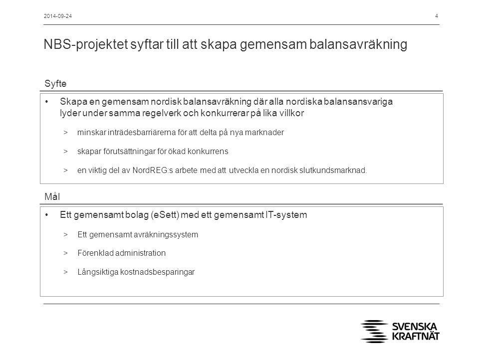 NBS-projektet syftar till att skapa gemensam balansavräkning