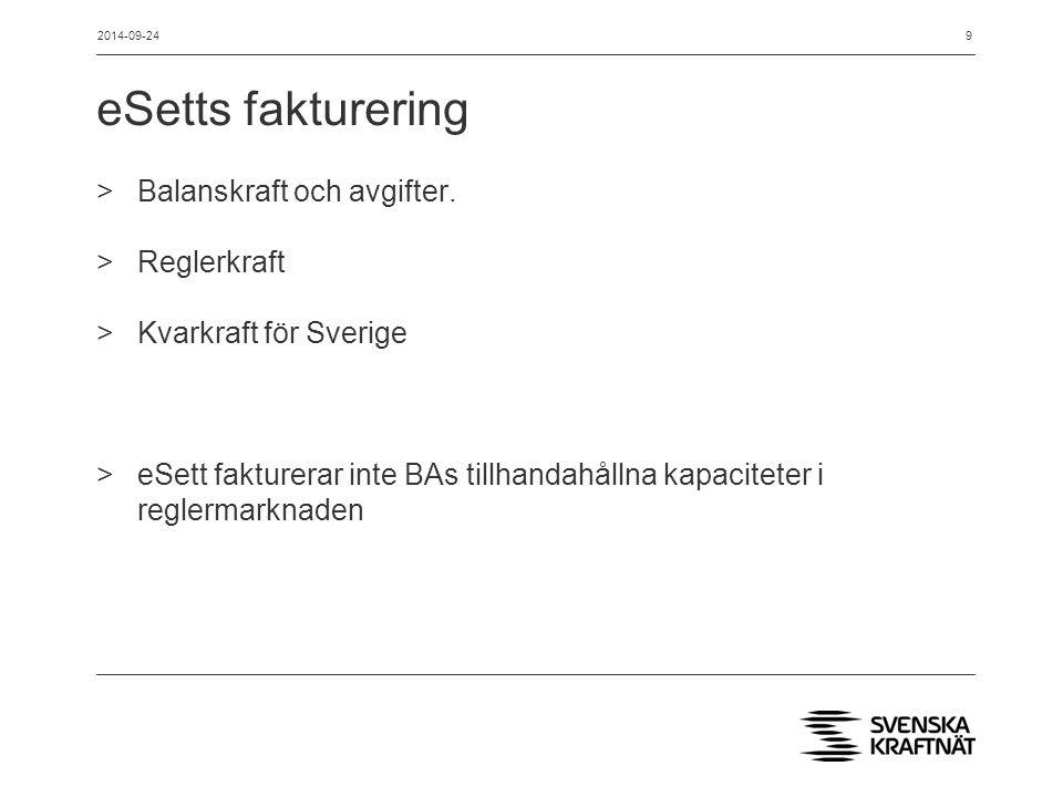 eSetts fakturering Balanskraft och avgifter. Reglerkraft