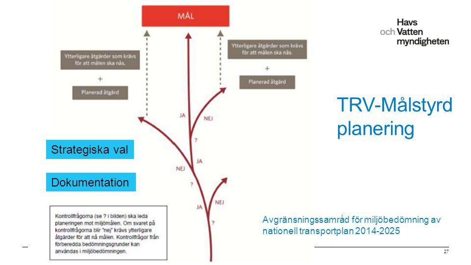 TRV-Målstyrd planering