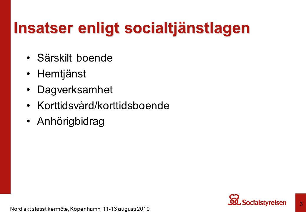 Insatser enligt socialtjänstlagen